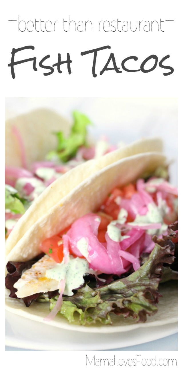 Better than Restaurant Fish Tacos by Mama Loves Food