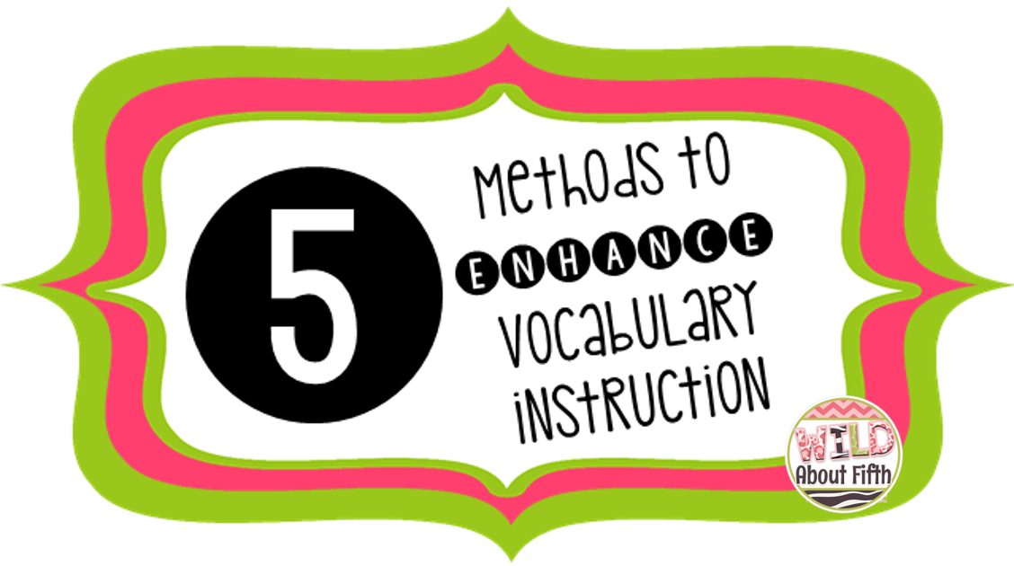 5 Ways To Enhance Your Academic Vocabulary Instruction 3 Keep