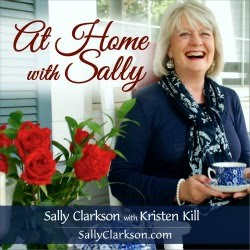 Sally Clarkson Podcast
