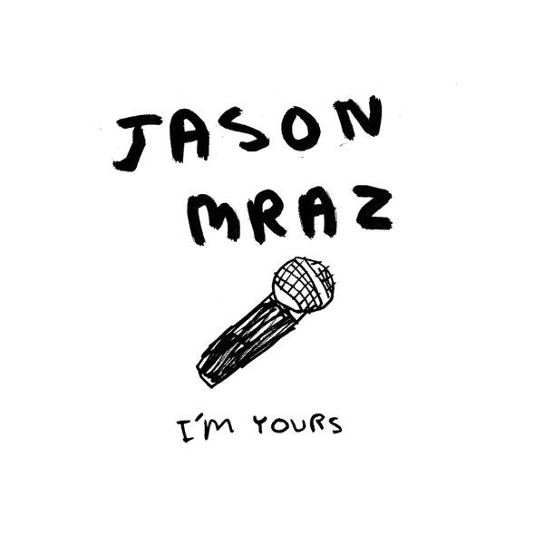 Jason Mraz - I'm Yours - Single Cover