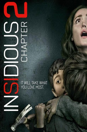 Insidious: Chapter 2: Official Theatrical Release Poster