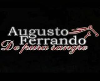 Augusto Ferrando: De Pura Sangre Capitulos Online Completos