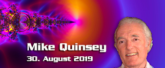 Mike Quinsey – 30.August 2019