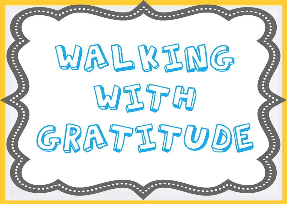 Walking with Gratitude