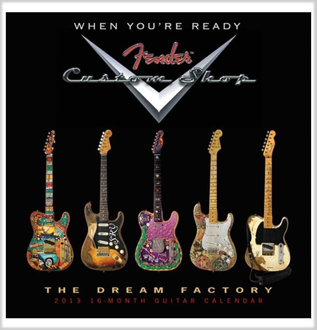 Fender CS 2013 Calendars - 3 Choices ~ Stratocaster Guitar Culture ...