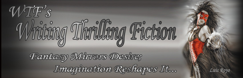 WTF's - Writing Thrilling Fiction...