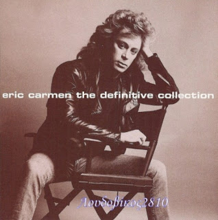 Eric Carmen – The Definitive Collection