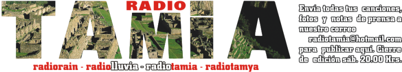 RADIO TAMIA, La mas genuina musica andina peruana y folklore latinoamericano