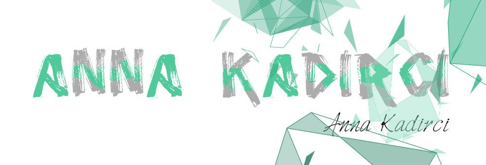 Анна Кадырджи.Блог, где живёт творческая душа.