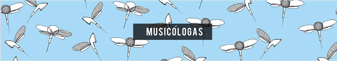Musicólogas