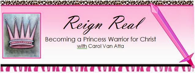 Reign Real: Becoming a Princess Warrior for Christ