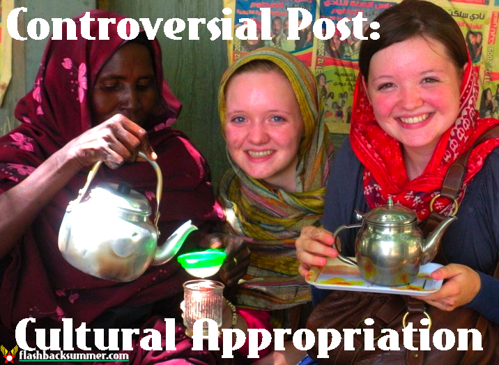 Flashback Summer: Controversial Post - Cultural Appropriation