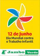 12 DE JUNHO - DIA MUNDIAL DE COMBATE AO TRABALHO INFANTIL
