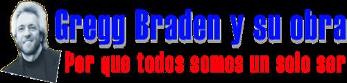 Gregg Braden y su obra