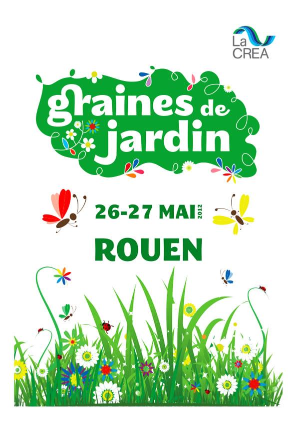 Festival graines de jardin a rouen les 26 et 27 mai 2012 for Graines de jardin 2016 rouen