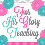 For His Glory Teaching