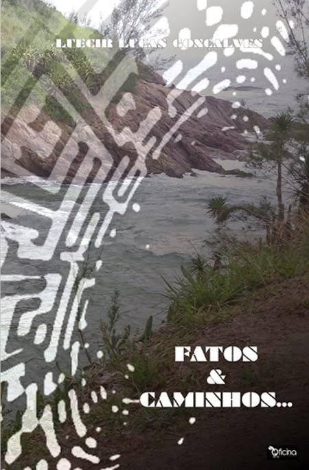 FATOS & CAMINHOS...