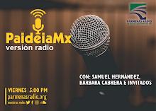 PAIDEIAMX RADIO. Conduce Dr. Samuel Hernández Apodaca
