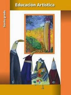 Libro de texto Educación Artística Sexto grado. Ciclo escolar 2014-2015.