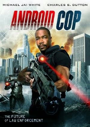 xem phim Cảnh Sát Người Máy - Android Cop 2014 full hd vietsub online poster