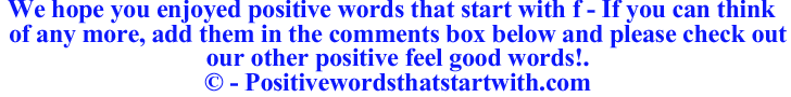 Image of Positive words that start with f - positivewordsthatstartwith.com