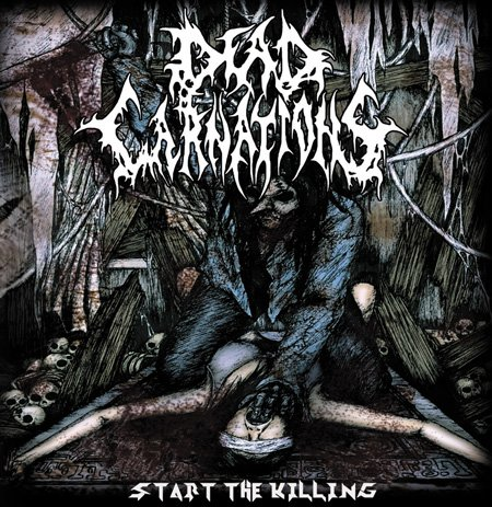 Cover Album Dead Carnations - Start The Killing