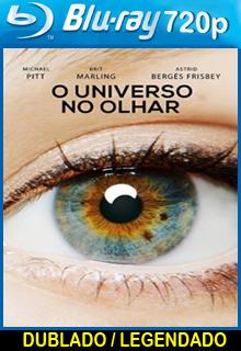 Assistir O Universo no Olhar Dublado ou Legendado 2015