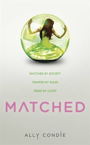 Matched by Ally Condie Published: November 2010