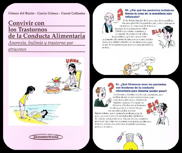 http://www.medicapanamericana.com/Libros/Libro/3752/Convivir-con-los-Trastornos-de-la-Conducta-Alimentaria.html