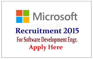Microsoft Recruitment Freshers 2015 for the post of Software Development Engineer | Apply Here