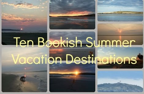 Summer Reads & Vacation Destinations!