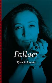 Oriana Fallaci. Wywiad z historią.