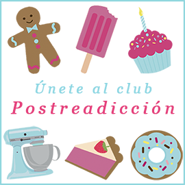 Únete al club postreadicción