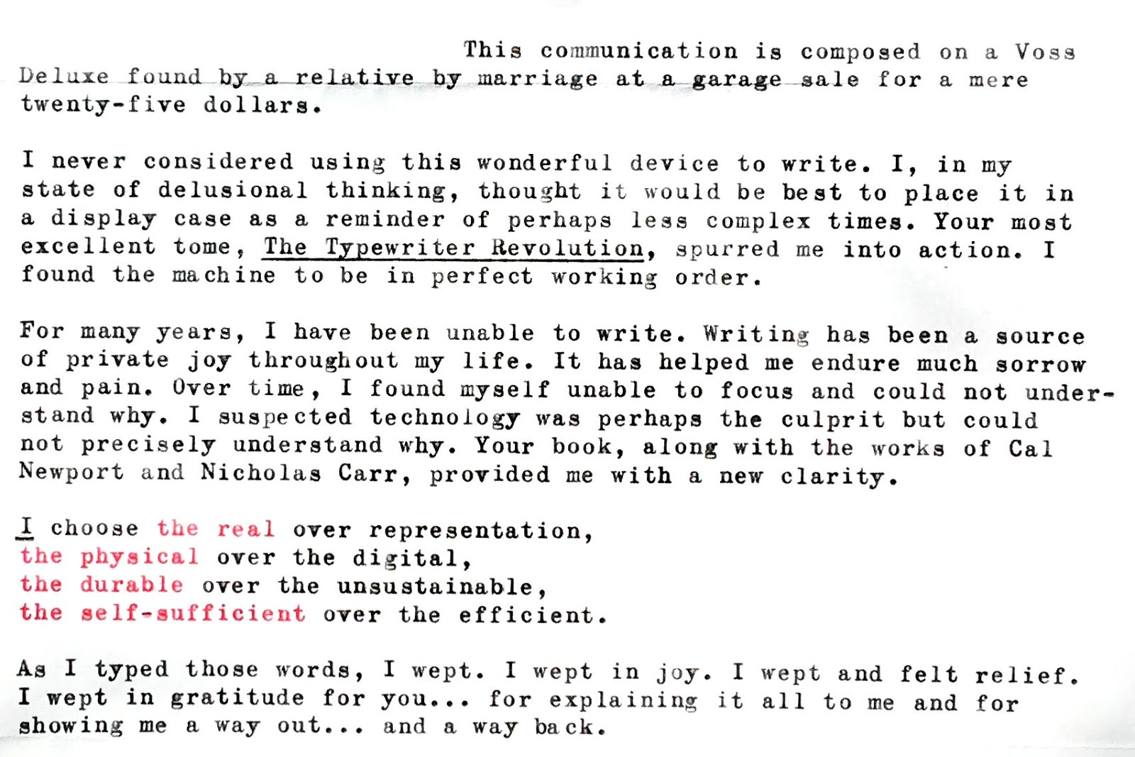 Im Almost Embarr Ed To Post This Excerpt From A Letter But I Take It As A Tribute To Typewriters Not To Me