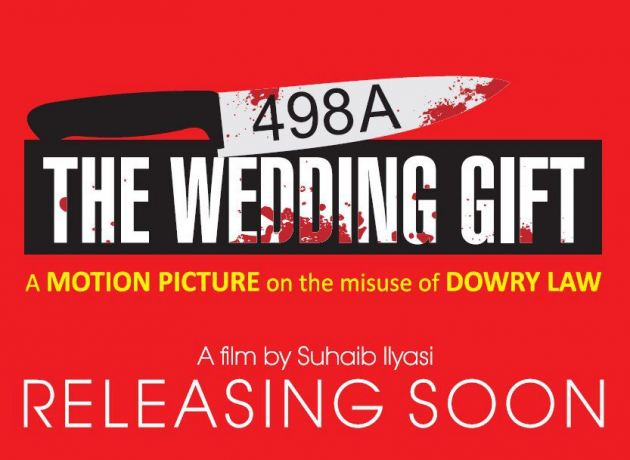 A Wedding Gift Movie : ... 498-A: Misuse: 498a The Wedding Gift - A Bollywood Mainstream Movie