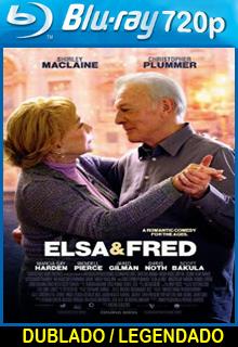 Assistir Elsa e Fred Dublado ou Legendado 2015