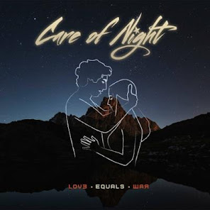 Care Of Night Love Equals War AOR Heaven November 23, 2018