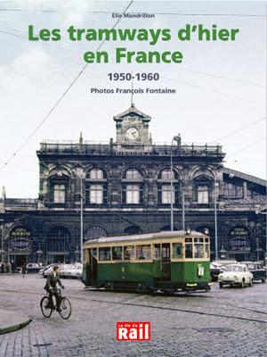 http://www.lrmodelisme.com/livres/1927-les-tramways-d-hier-en-france.html