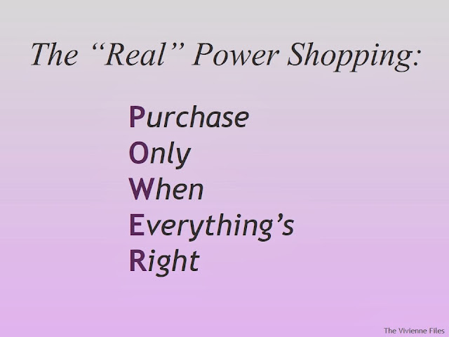 Power Shopping is Purchase Only When Everything's Right
