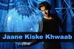 Jaane Kiske Khwaab