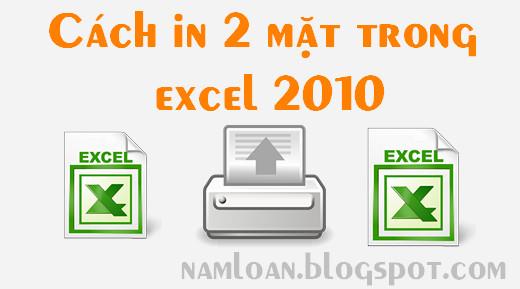 Hướng dẫn in 2 mặt, trang chẵn,lẻ trong excel 2010 không cần add in