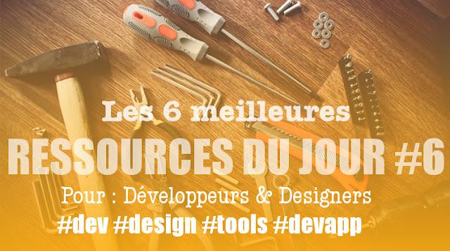 Les 6 meilleures ressources du jour pour les développeurs et designers #6