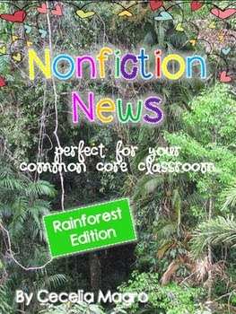 https://www.teacherspayteachers.com/Product/Non-Fiction-News-Common-Core-Close-Reading-Writing-K-2-Rainforest-Edition-1427168