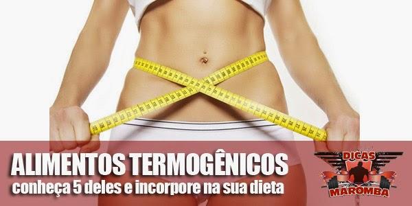 conheça 5 alimentos termogênicos e incorpore na sua dieta