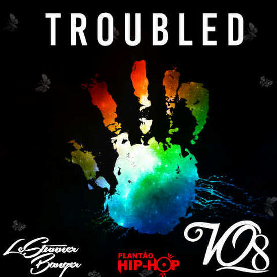 VQ8 - Troubled