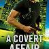 Cover Reveal - A Covert Affair by Katie Reus  @katiereus