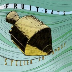 Los mejores discos de 2005 FRUIT BATS - Spelled in bones