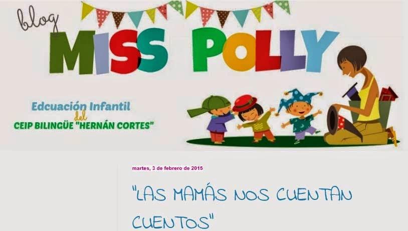 http://www.blogmisspolly.blogspot.com.es/2015/02/las-mamas-nos-cuentan-cuentos.html