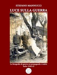 LUCE SULLA GUERRA