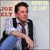 Joe Ely: Satisfied at Last (2011)